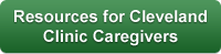 Resources for Cleveland Clinic Caregivers